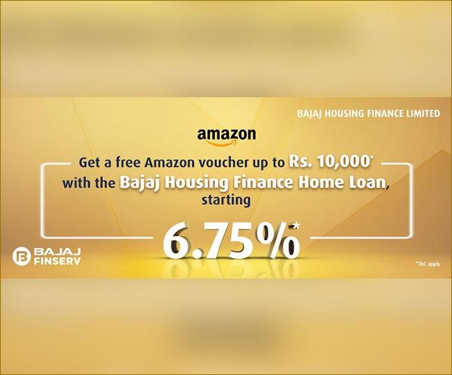 Get Amazon Gift Voucher when you take an online Bajaj Housing Finance Home Loan   Details Inside